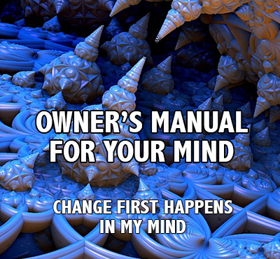 Owner's Manual For Your Mind - Positive Thinking Network - Positive Thinking Doctor - David J. Abbott M.D.