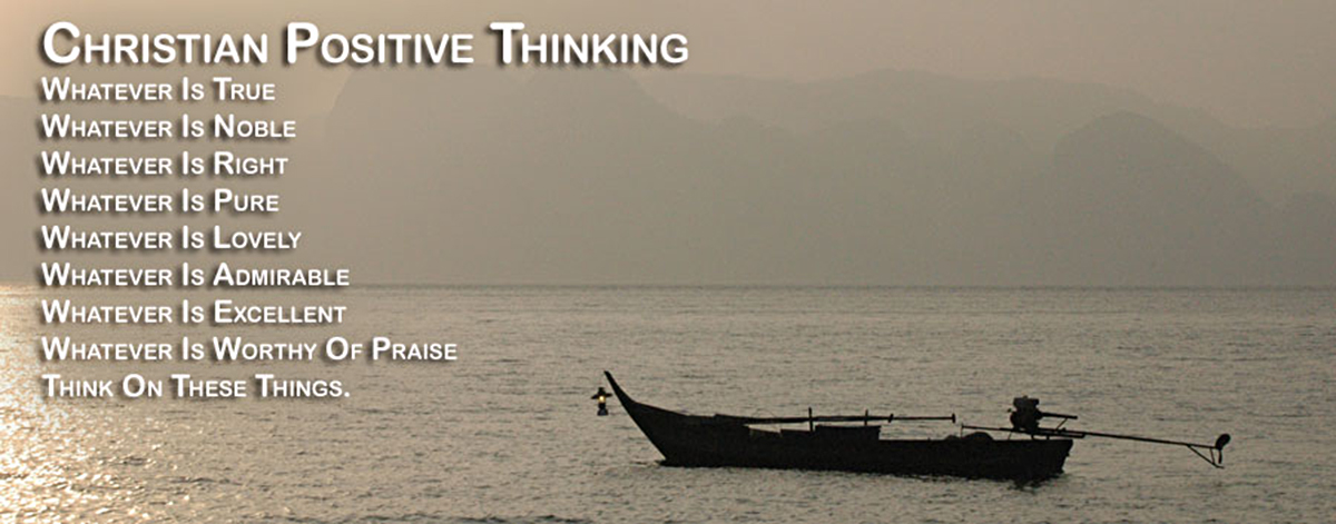 Christian Positive Thinking - David J. Abbott M.D. - Positive Thinking Doctor