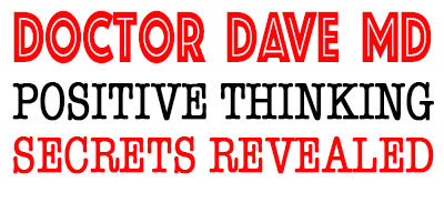 POSITIVE GRAPHICS - POSITIVE THINKING DOCTOR - DAVID J. ABBOTT M.D.