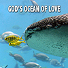 God's Ocean of Love - Positive Thinking Doctor - David J. Abbott M.D.