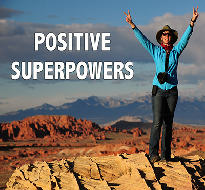 Positive Superpowers - David J. Abbott M.D. - Explore your positive superpowers
