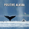 Positive Alaska - Positive Thinking Doctor - David J. Abbott M.D.