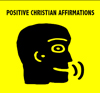 Positive Christian Affirmations from the Positive Thinking Doctor - David J. Abbott M.D.