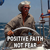 Positive Faith Not Fear - Positive Thinking Doctor - David J. Abbott M.D.