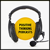 Positive Thinking Podcasts - Positive Thinking Doctor - David J. Abbott M.D.