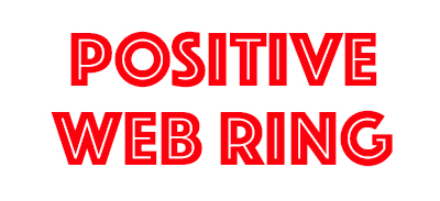 POSITIVE WEB RING - POSITIVE THINKING DOCTOR - DAVID J. ABBOTT M.D.
