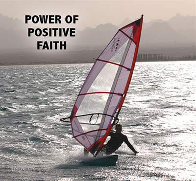 Power of Positive Faith - Positive Thinking Network - Positive Thinking Doctor - David J. Abbott M.D
