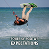 Power of Positive Expectations - Positive Thinking Doctor - David J. Abbott M.D.