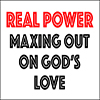 Real Power Maxing Out On God's Love - Positive Thinking Doctor - David J. Abbott M.D.