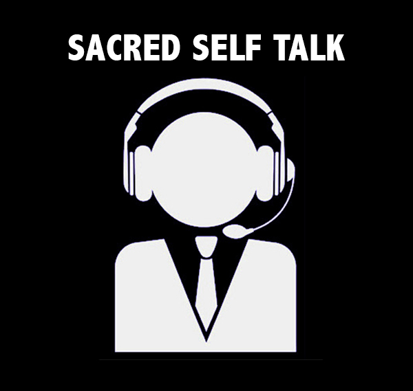 Sacred Self Talk - David J. Abbott M.D.
