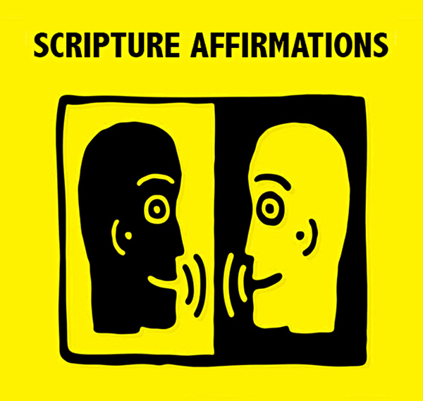 Scripture Affirmations - David J. Abbott M.D.